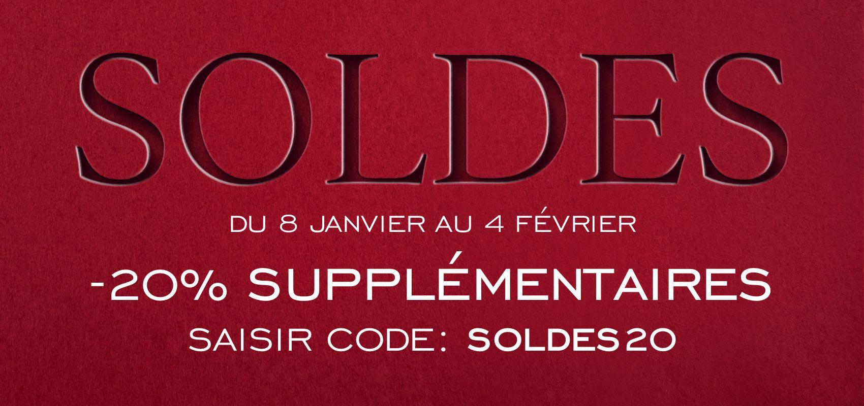 SOLDES. -20% supplémentaires. SAISIR CODE : SOLDES20.