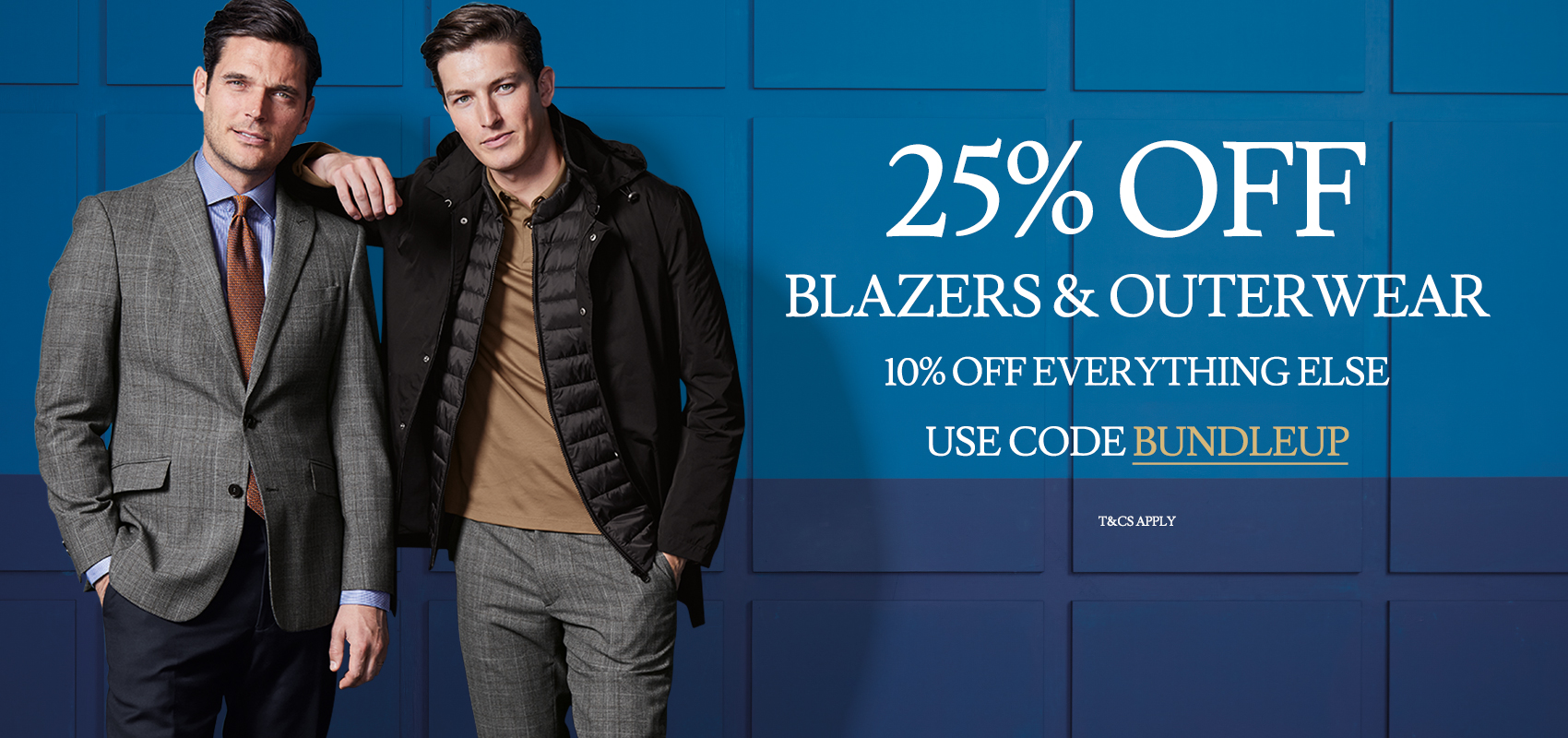 25% off blazers & outerwear and 10% off everything else use code BUNDLEUP