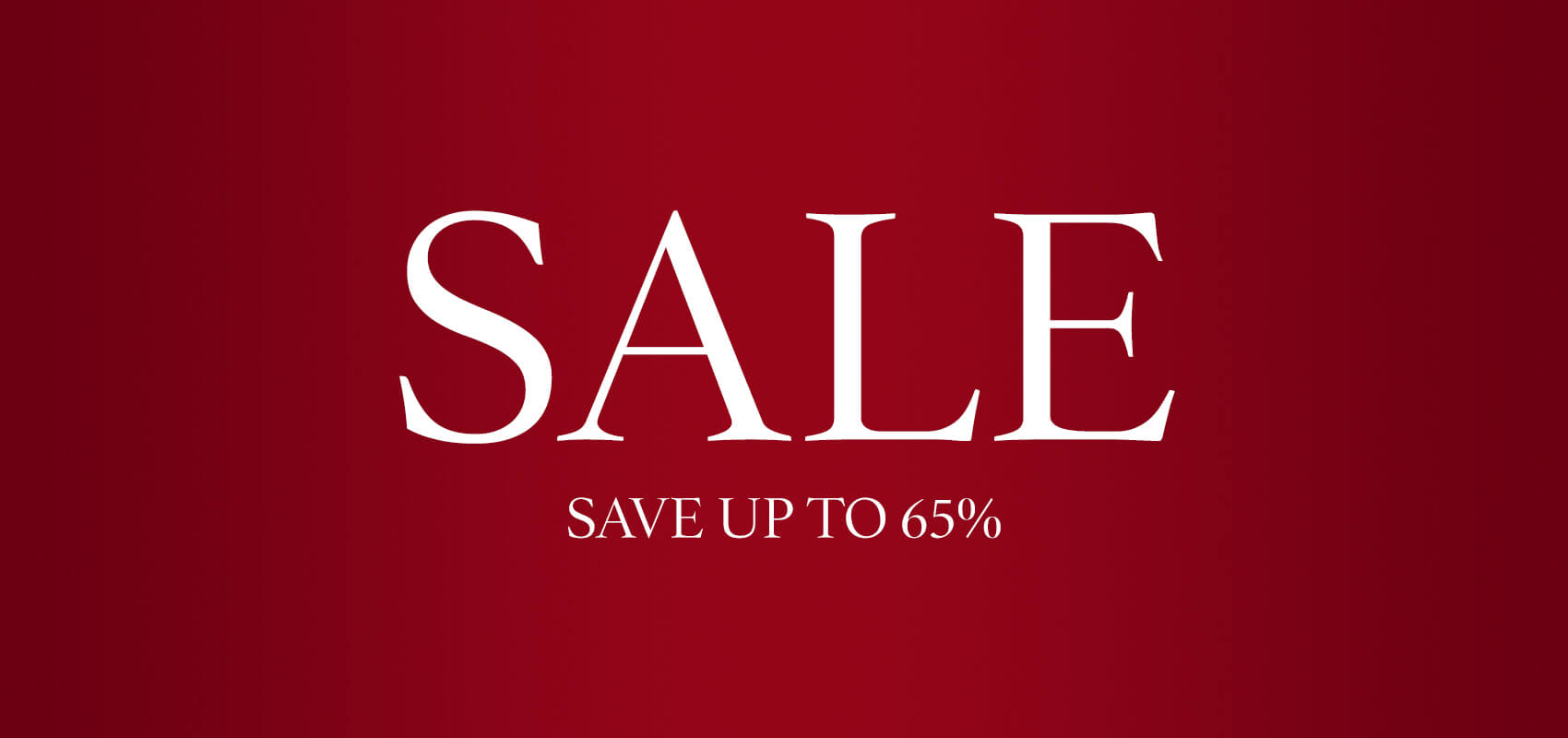Sale. Save up to 65%
