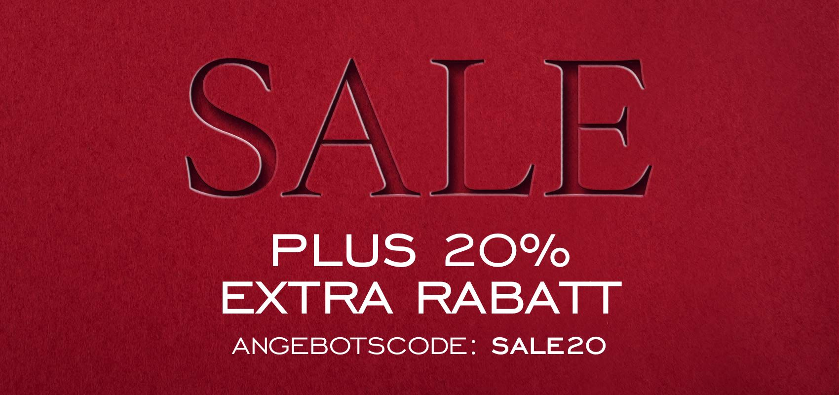 Sale plus 20% extra rabatt angebotscode: SALE20