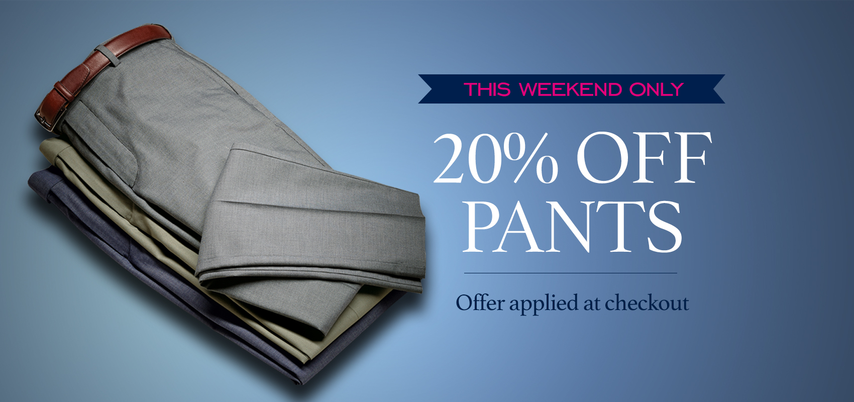 Charles Tyrwhitt 20% off pants