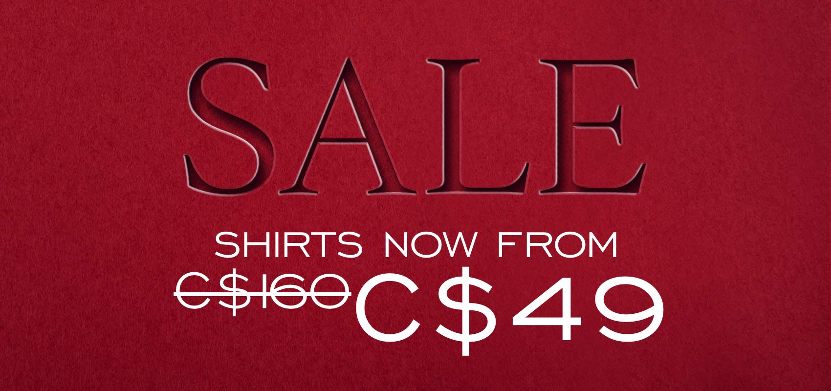Shirts now from C$49
