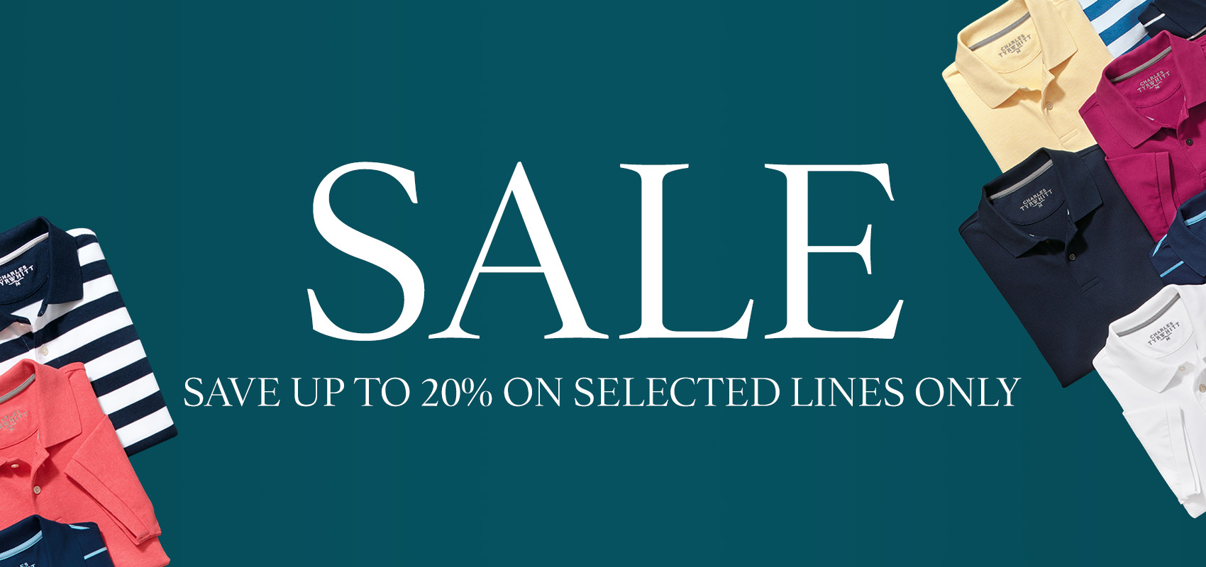 Charles Tyrwhitt casualwear mid season sale - save up to 20% on selected lines