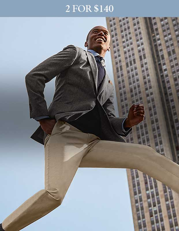 2 for $140. NEW stretch chinos. Shop now
